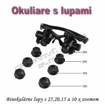 Binokulárne lupy na opravy s 10,15,20 a 25x zväčšením