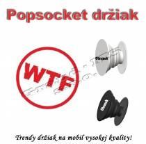 Popsocket - držiak na mobil WTF