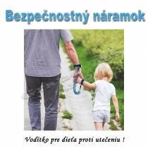 Bezpečnostný náramok - vodítko pre dieťa proti utečeniu B